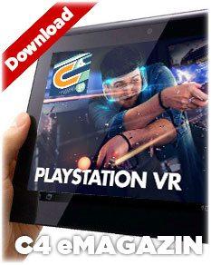 Download: PlayStation VR – C4 eMagazin im PDF-Format (über 130 Seiten!)